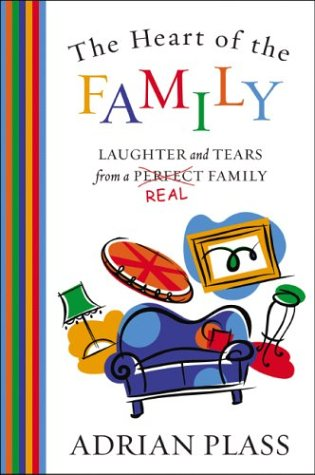 Buchcover The Heart of the Family: Laughter and Tears from a Real Family